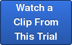 Watch a  Clip From This Trial