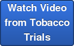 Watch Video from Tobacco Trials